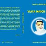 """Cartea """"Viața Maicii Vian"""" – Elena Târnovan"""